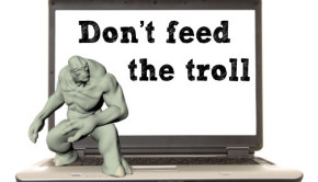 How to deal with trolls